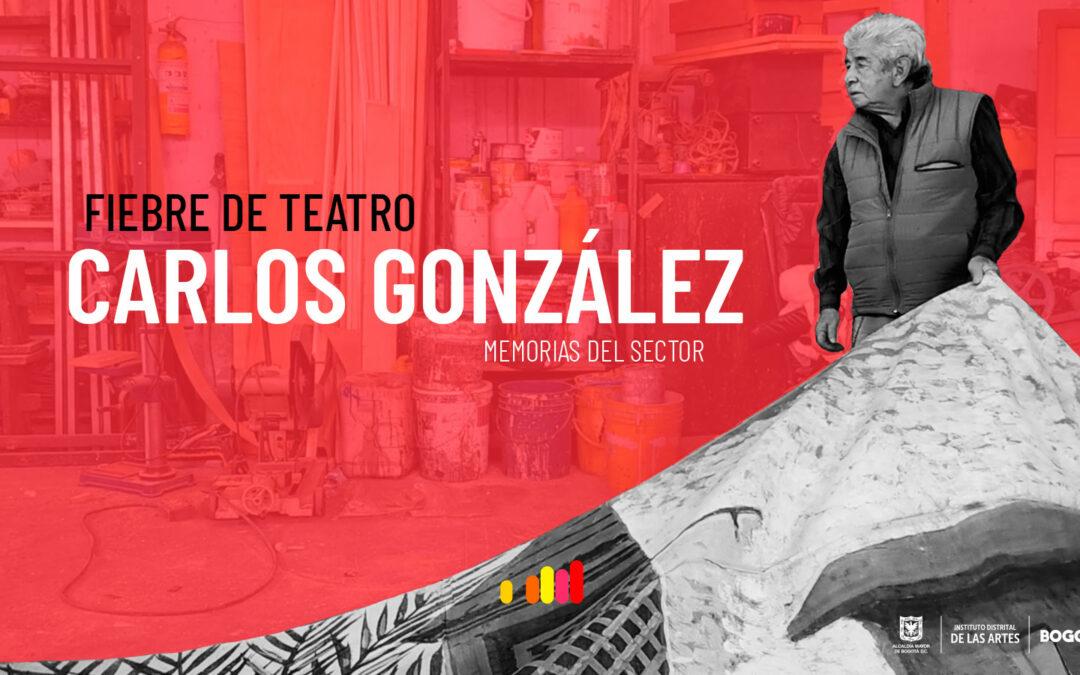 Fiebre de teatro – Carlos González
